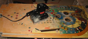 Sanding the playfield